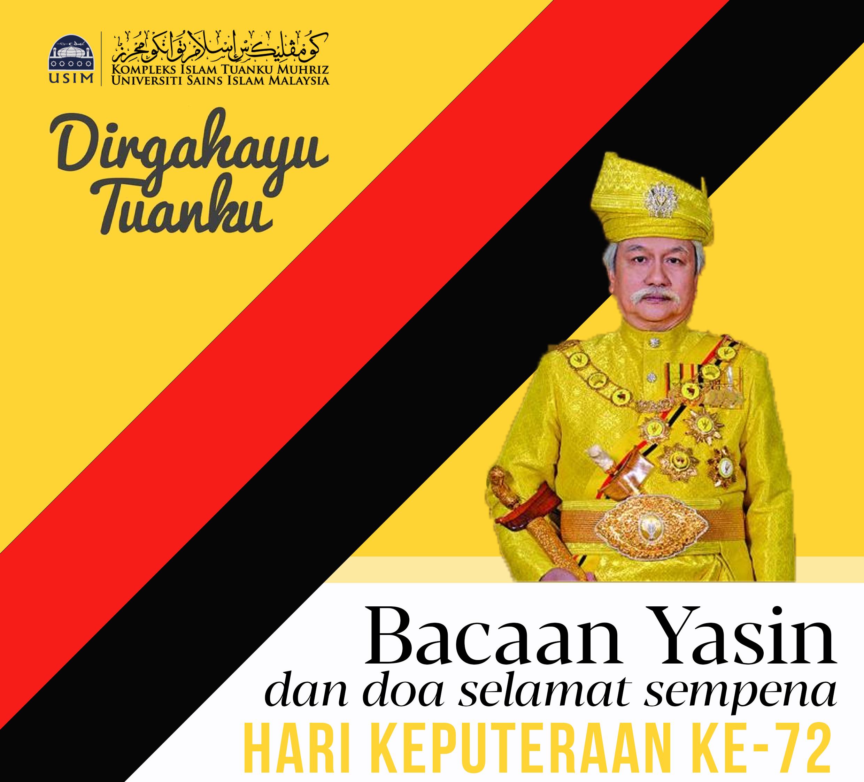 Hari Keputeraan Yang Di Pertuan Besar Negeri Sembilan Pusat Islam Anjur Bacaan Yasin Kompleks Islam Usim